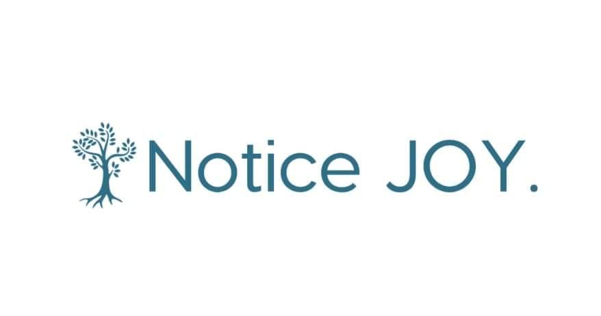 Notice JOY.